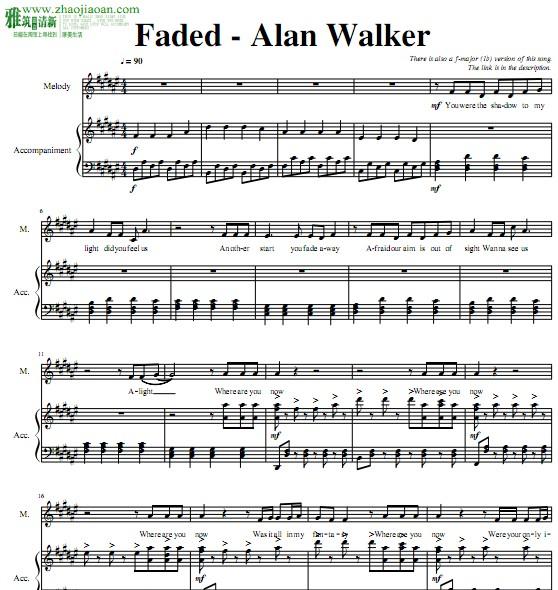 Faded - Alan Walker 琴譜 Sheet Music 欧美流行音乐乐谱 楽譜 五线谱 钢琴谱 PDF格式 共3页 高清晰版 可打印 需要无水印PDF乐谱微信与我联系,微信号:wuaiyazhu.