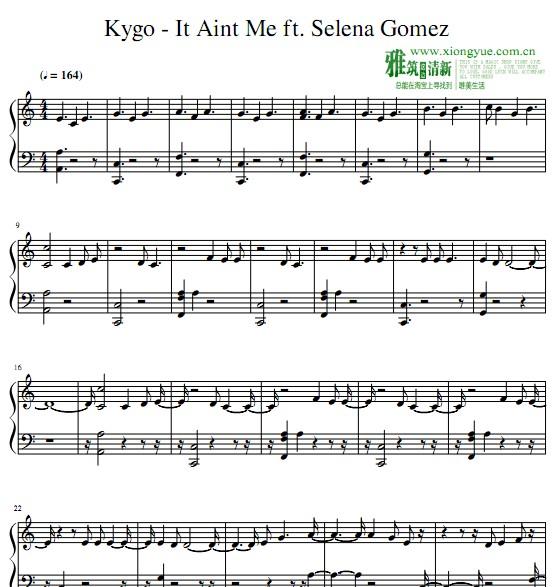 It Ain t Me钢琴谱