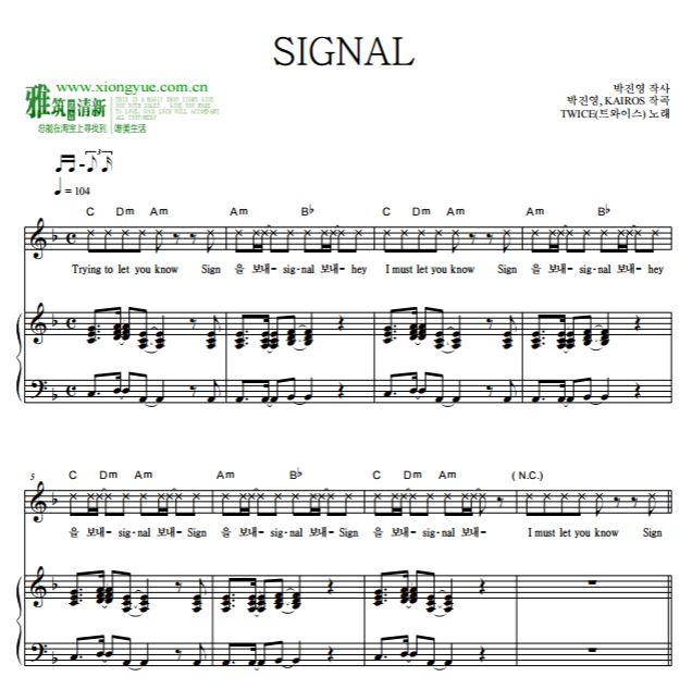 简谱歌谱牵丝戏钢琴-此乐谱编码:-TWICE SIGNAL钢琴弹唱谱