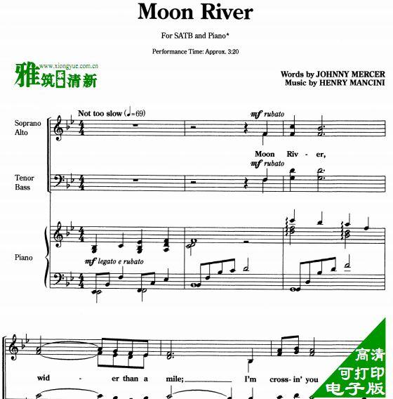 moon river 月亮河 satb四声部合唱钢琴伴奏谱