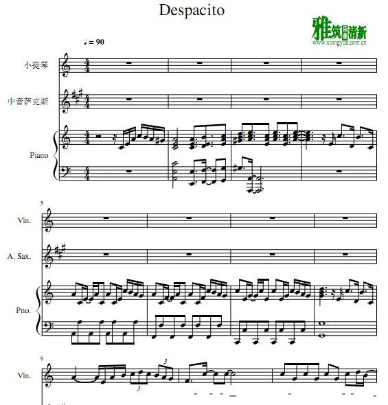 Despacito 小提琴萨克斯钢琴合奏谱