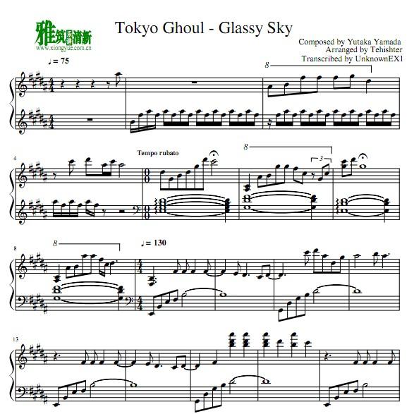 Tehishter版 东京食尸鬼Glassy Sky钢琴谱