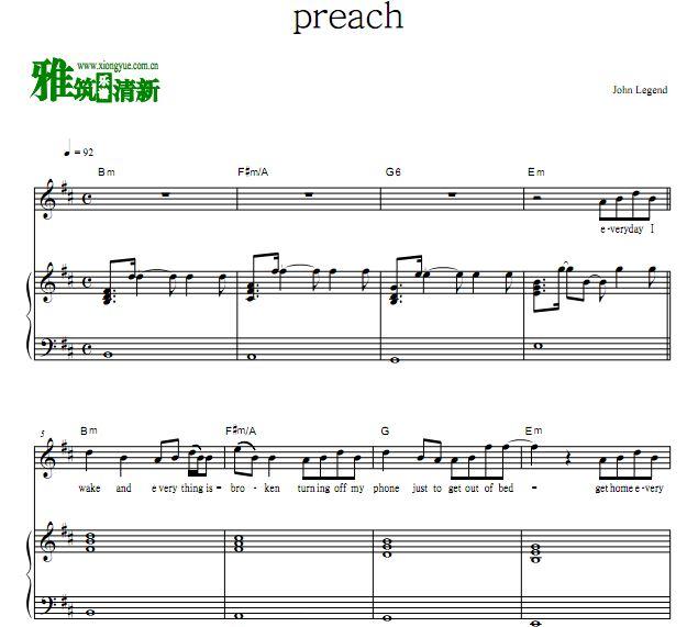 约翰传奇 John Legend - preach钢琴弹唱谱