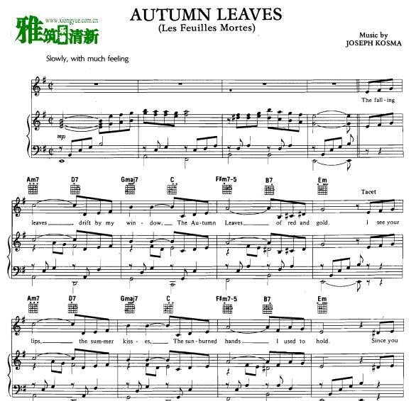 Nat King Cole - Autumn Leaves声乐钢琴吉他伴奏谱