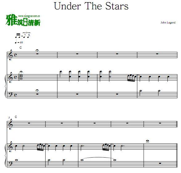 约翰传奇 John Legend - Under The Stars 弹唱钢琴谱