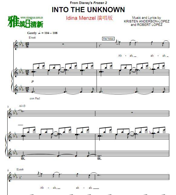 冰雪奇缘2  Idina Menzel - Into the Unknown 钢琴伴奏声乐谱