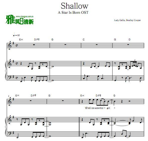 一个明星的诞生Lady GaGa, Bradley Cooper Shallow 钢琴伴奏谱