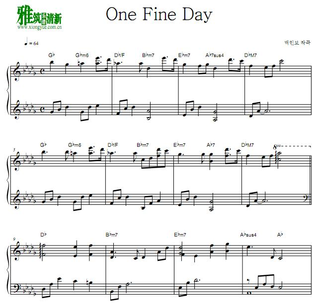 制作人 One Fine Day钢琴谱