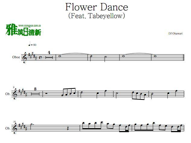 DJ Okawari - 花之舞Flower Dance 双簧管谱