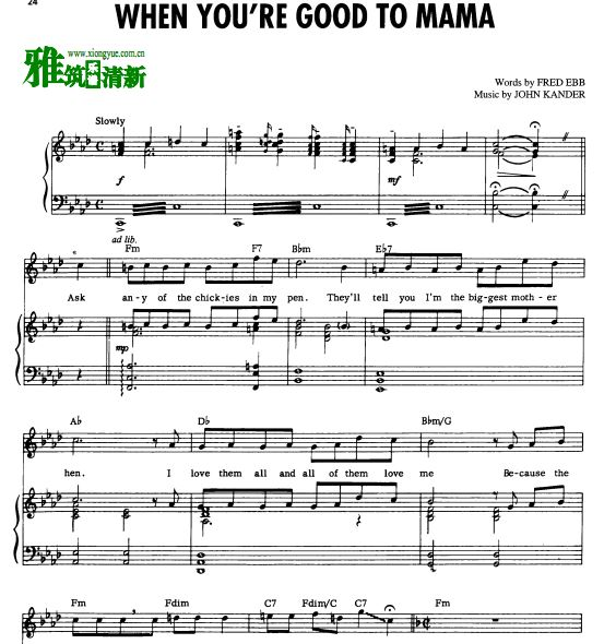 音乐剧 Chicago - WHEN YOU'RE GOOD TO MAMA声乐谱 弹唱钢琴谱