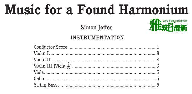 Music for a found harmonium弦乐团合奏谱 乐器配置
